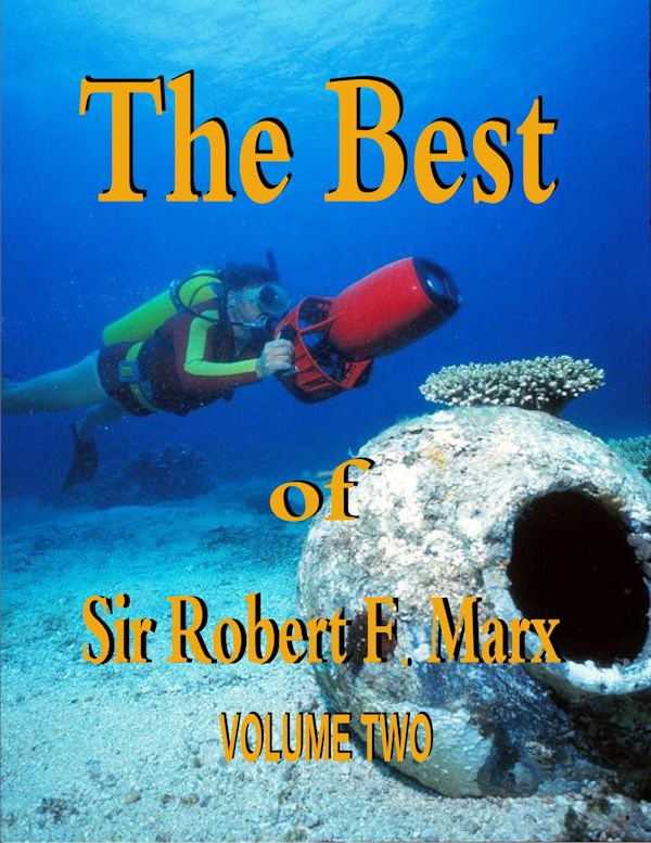 Best of Sir Robert F. Marx  Volume One